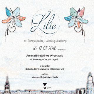 """Wystawa """"Lilie w Europejskiej Stolicy Kultury"""""""