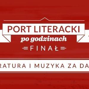 Port Literacki po godzinach. Finał