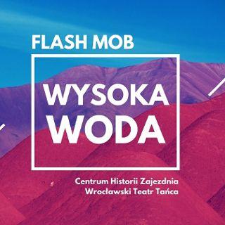 Flash mob na 20. Rocznicę Powodzi Tysiąclecia
