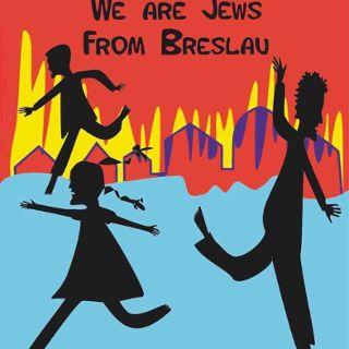 Jesteśmy Żydami z Breslau