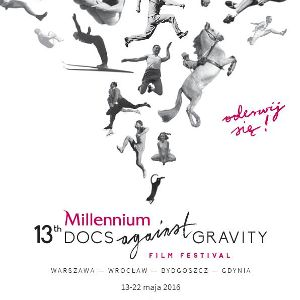 13. Millennium Docs Against Gravity