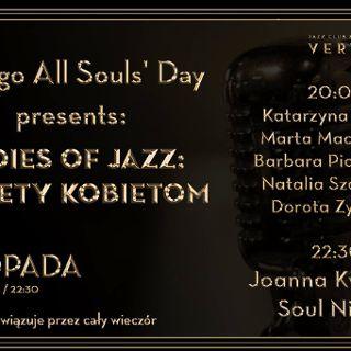 Ladies of Jazz – Kobiety kobietom i Joanna Kwaśnik Soul Night