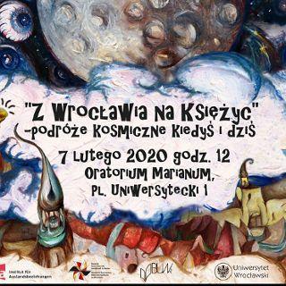 """""""Z Wrocławia na Księżyc"""" - kosmiczne spotkanie we Wrocławiu"""