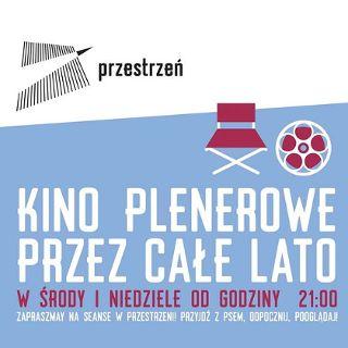 Kino Plenerowe w Przestrzeni – Niedziela z Fabułą vol. 3