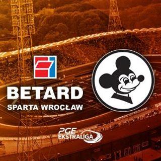Betard Sparta Wrocław vs. Stelmet Falubaz Zielona Góra