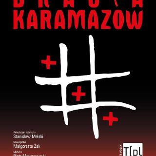 Spektakl: Bracia Karamazow
