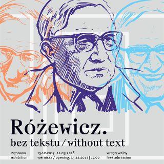 Różewicz. Bez tekstu – wystawa czasowa