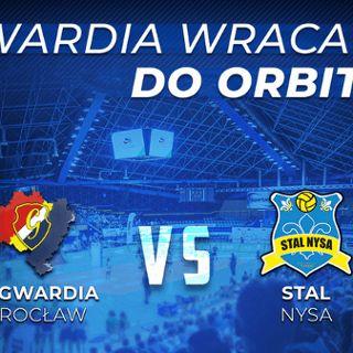 I liga mężczyzn: KS Gwardia Wrocław vs. Stal Nysa