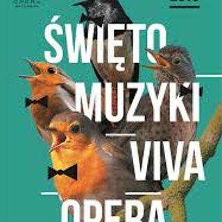 Święto Muzyki – Viva Opera w Operze Wrocławskiej