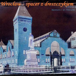 Mroczny Wrocław - spacer z dreszczykiem