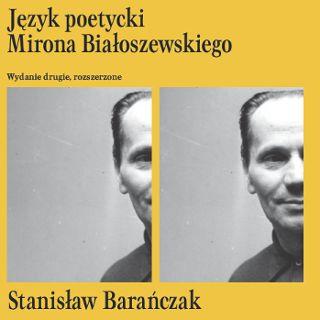 """Promocja książki Stanisława Barańczaka  """"Język poetycki Mirona Białoszewskiego"""""""