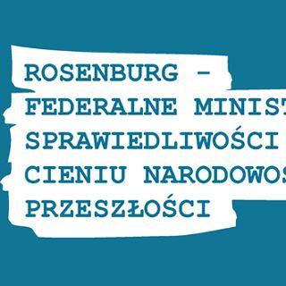 Rosenburg w cieniu narodowosocjalistycznej przeszłości