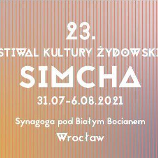 23. Festiwal Kultury Żydowskiej SIMCHA