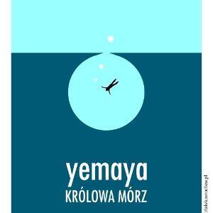 Yemaya – Królowa Mórz