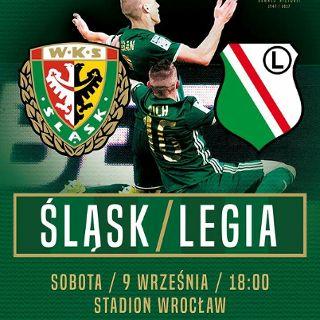 Śląsk Wrocław vs. Legia Warszawa