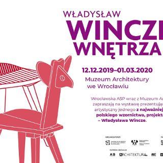 Wystawa: Władysław Wincze. Wnętrza