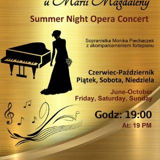 Letnie Koncerty Operowe u  Marii Magdaleny