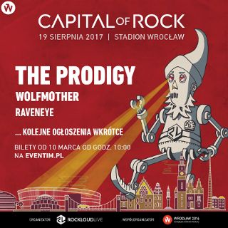 Capital Of Rock 2017: The Prodigy, Wolfmother i RavenEye