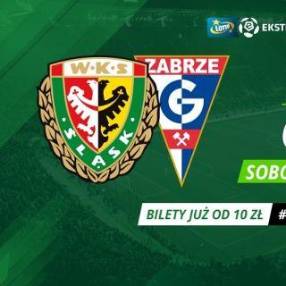 Lotto Ekstraklasa: WKS Śląsk Wrocław vs. Górnik Zabrze