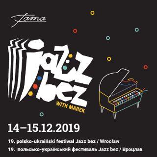 Jazz bez! – festiwal jazzowy, edycja wrocławska
