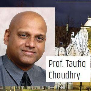 Visiting Professors – prof. Taufiq Choudhry