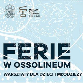 Ferie w Muzeum Pana Tadeusza