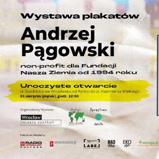 Wystawa proekologicznych plakatów Andrzeja Pągowskiego