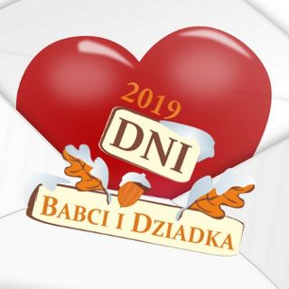 Dni Babci i Dziadka 2019 - Wrocławskie Centrum Seniora