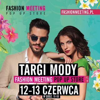 Fashion Meeting powraca. Targi mody autorskiej i wzornictwa