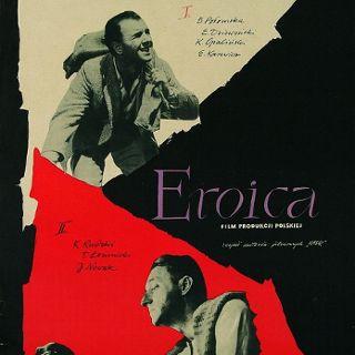 """Filmowy Festiwal Wolności: """"Eroica"""""""