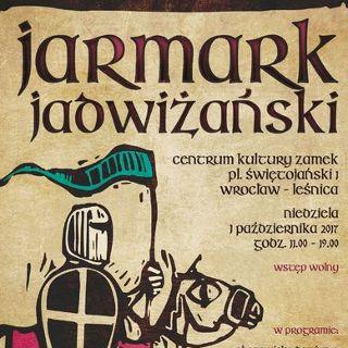 Jarmark Jadwiżański 2017 w CK Zamek