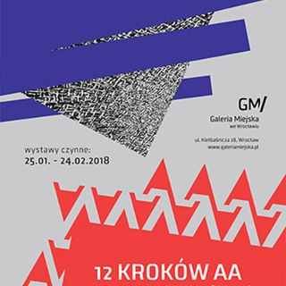 Wystawy: ,,12 Kroków AA wg Marka Chlandy'' i ,,Sztuka osobista / Witold Liszkowski''