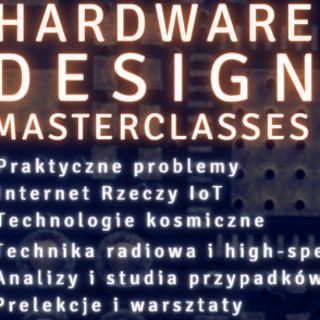 Konferencja Hardware Design Masterclasses 2021