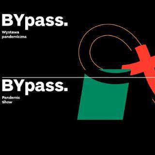 BYpass. Wystawa pandemiczna – wystawa czasowa