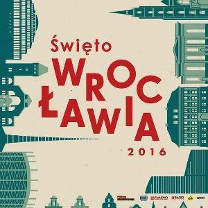 Święto Wrocławia 2016
