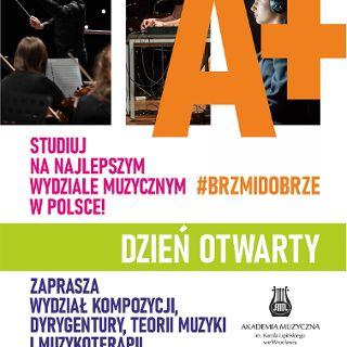 Akademia Muzyczna: Dzień Otwarty Wydziału Kompozycji, Dyrygentury, Teorii Muzyki i Muzykoterapii