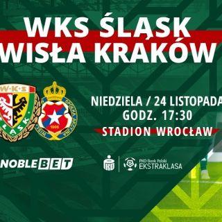 PKO BP Ekstraklasa: WKS Śląsk Wrocław vs. Wisła Kraków