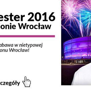 Sylwester 2016 na Stadionie Wrocław