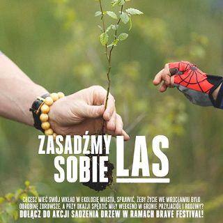 Zasadźmy sobie las z Breave Festival
