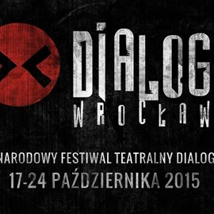 Festiwal Teatralny Dialog – Wrocław