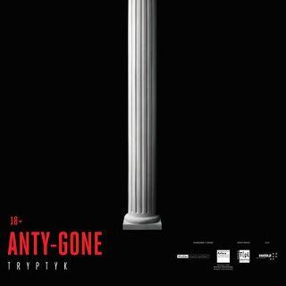 """""""Anty-Gone TRYPTYK""""  – premiera w Teatrze Pieśni Kozła"""