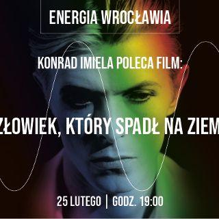 "DCF: Cykl ""Energia Wrocławia"". Konrad Imiela poleca film"