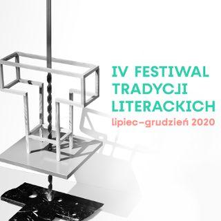 IV Festiwal Tradycji Literackich