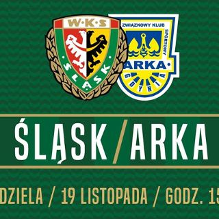 Ekstraklasa: WKS Śląsk vs. Arka Gdynia