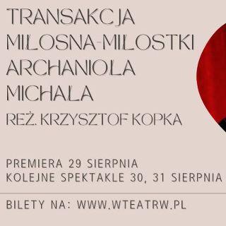 """Premiera: """"Transakcja miłosna..."""" – Teatr Nowy Świat i WTW"""