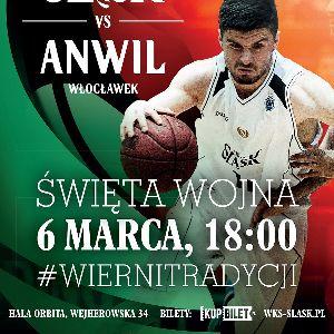 Śląsk Wrocław kontra Anwil Włocławek