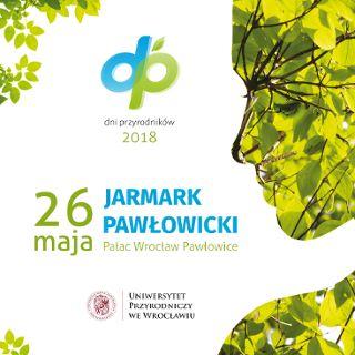 Jarmark Pawłowicki – Dni Przyrodników 2018