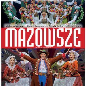 """Koncert na 65-lecie Zespołu Pieśni i Tańca """"Mazowsze"""""""
